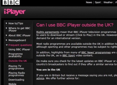 The iPlayer is currently only available to users inside the UK