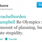 Although Moore is mainly know as an ex-rugby player/pundit, he has not been shy in tweeting about the Olympics. What makes him standout is his forthright attitude - he's always entertaining, irrespective of whether you agree with what he says or not. Just don't get on his bad side - he won't be afraid of letting you know about it.