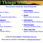 The website which later became the online of the Irish Times started off as a straightforward 'Irish Yahoo', classifying Irish websites into a simple directory. The Irish Times moved in the following year.