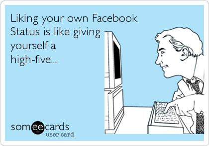 liking own facebook